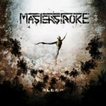 Masterstroke – Sleep