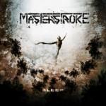 Masterstroke – Sleep