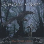 Savage Crow – Way of the Cross