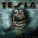 Tesla – Forever More