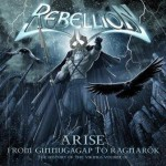 Rebellion – Arise: From Ginnungagap To Ragnarok – History of the Vikings, Vol. III