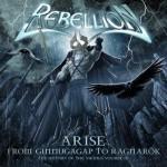 Rebellion – Arise: From Ginnungagap To Ragnarok – History of the Vikings, Vol. III