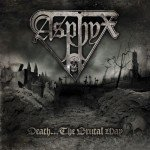 Asphyx – Death… The Brutal Way