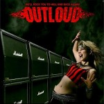 Outloud – We'll Rock You to Hell and Back Again!!