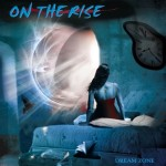On the Rise – Dream Zone