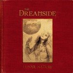 The Dreamside – Lunar Nature