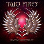 Two Fires – Burning Bright