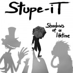 Stupe – It – Shadows of a Lifetime