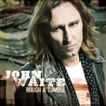 John Waite – Rough & Tumble