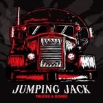 Jumping Jack – Trucks And Bones