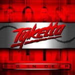 Tyketto – Dig In Sleep