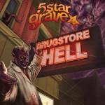 5 Star Grave – Drugstore Hotel