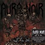 Aura Noir – Out to Die (CD)
