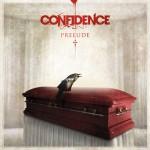 Confidence – Prelude