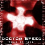 Doctor Speed – Face To Face