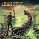 Iron Fire – Voyage of the Damned