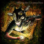 Milking the Goatmachine – Clockwork Udder (CD)
