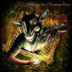 Milking the Goatmachine – Clockwork Udder (CD)