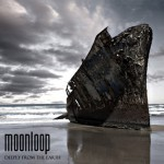 Moonloop – Deeply from the Earth