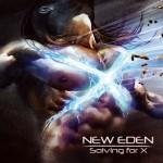 New Eden – Solving For X