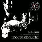 Nocte Obducta – Verderbnis – Der Schnitter kratzt an jeder Tuer (CD)