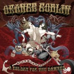 Orange Goblin – A Eulogy for the damned (CD)