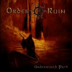 Order To Ruin – Underworld Path