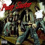 Pussy Sisster – Pussy Sisster