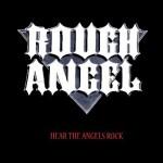 Rough Angel – Hear the Angels rock