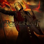 Royal Hunt – Show Me How to Live