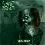 Scarlet Anger – Dark Reign