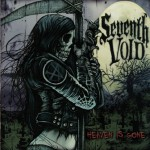 Seventh Void – Heaven is Gone