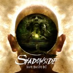 Shadowside – Inner Monster Out