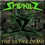 Spidkilz – Ultra Demo