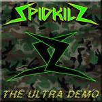 Spidkilz – Ultra Demo
