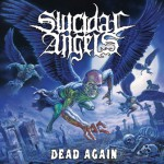 Suicidal Angels – Dead Again