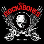 The Rockabones – First Takes