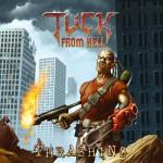 Tuck from Hell – Thrashing
