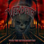 Vendetta – Feed The Extermination