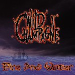 Wild Champagne – Fire and Water