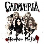 Cadaveria Horror Metal