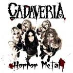Cadaveria Horror Metal