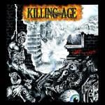 Killing Age – Good Times