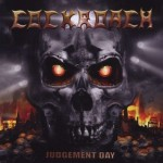 Cockroach – Judgement Day