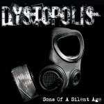 Dystopolis – Sons of a Silent Age