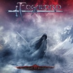 Fogalord – A Legend To Believe In