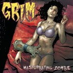 Grim – Masturbating Zombie