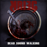 Krieg – Dead Sound Walking