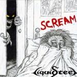Liquid Steel – Scream