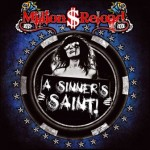 Million Dollar Reload – A Sinner`s Saint